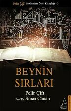 """ Prof.Dr.Sinan Canan-Pelin Cift -  BEYNIN SIRLARI "" Turkish Book 2017"