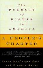 A People's Charter: The Pursuit of Rights in America, Burns, James Macgregor, Go