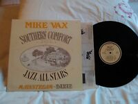 MIKE VAX and his SOUTHERN COMFORT JAZZ ALL STARS . MAINSTREAM DIXIE . SIGNED  LP