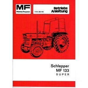 Massey Ferguson MF 133 Super Schlepper 3 Zylinder - Traktor Betriebsanleitung