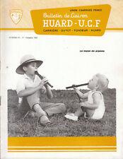 Revue industrielle & agricole  bulletin de liaison  Huard  U. C. F No 53 1965