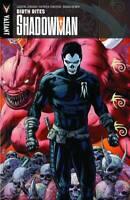 Shadowman Volume 1 Birth Rites GN Justin Jordan Patrick Zircher Valiant New NM