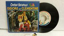 45T Chansons Emission TV Isidore et Clémentine Croque-Vacances Guizerix Pierrard