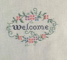"Welcome -- Small Completed Cross Stitch on Linen,  3 1/2"" x 4 1/2"""