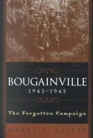 Bougainville, 1943-1945 : The Forgotten Campaign, Paperback by Gailey, Harry ...