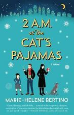 2 A. M. at the Cat's Pajamas by Marie-Helene Bertino (2015, Paperback)