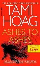 Ashes to Ashes by Tami Hoag (2009, Paperback)
