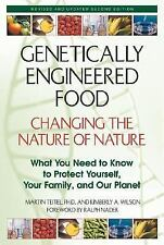 Genetically Engineered Food: Changing the Nature of Nature-ExLibrary