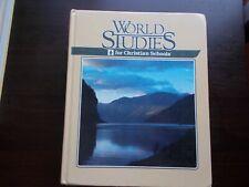 World Studies for Christian Schools BJU Press by Susan M.Bunker 1993