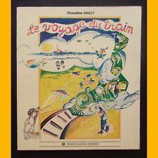 Conte musical LE VOYAGE DU TRAIN Claude Dailly Yvonne Wastchenko-Cattier 1978