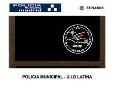 MONEDEROS POLICIALES: POLICIA MUNICIPAL DE MADRID / UID - DISTRITO LATINA