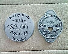 2 BROTHEL TOKENS (KATES PLACEE AND THE RUSTY BOLT)