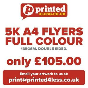 5000 A4 FLYERS DOUBLE SIDED PRINTED FULL COLOUR 135GSM A5 A6 LEAFLET FLIER