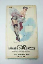 Old Wittle's Lebanon Parts Service Pin-up Adv Pad car truck tractor tools equip