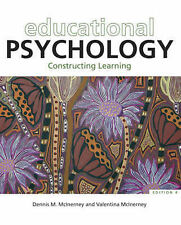 Educational Psychology: Constructing Learning by Dennis Michael McInerney,...