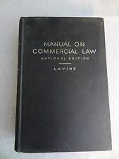 HardCover MANUAL ON COMMERCIAL LAW: NATIONAL EDITION Prentice-Hall LAVINE 8th Ed