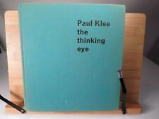 Paul Klee The Thinking Eye Hardcover The Notebooks of Paul Klee 1964 2nd Edition