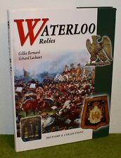 Histoire & Collections WATERLOO RELICS ( Napoleonic ) BOOK