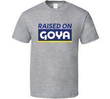 Raised On Goya Beans T Shirt