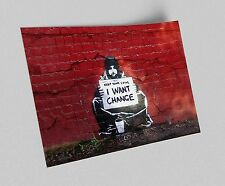 ACEO Banksy I Want Change Graffiti Street Art on Canvas Giclee Print