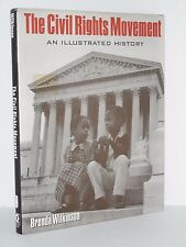 Civil Rights Movement. An Illustrated History by Brenda Wilkinson  Black History