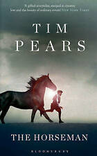 The Horseman (Horseman Trilogy 1), Pears, Tim, New