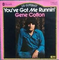 "Gene Cotton - You've Got Me Runnin' (7"", Single) Vinyl Schallplatte - 14371"