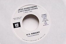 "O.V. WRIGHT Into Something (Can't Shake Loose) 45rpm PROMO 7"" SOUL R&B"