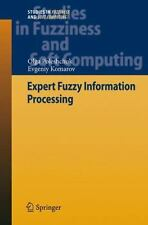 Studies in Fuzziness and Soft Computing Ser.: Expert Fuzzy Information...