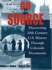 Go to the Source: Discovering 20th Century U.S. History Through Colorado Docs