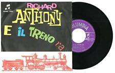 """Richard Anthony : E il treno va - vinile 45 giri / 7"""" - 1963"""