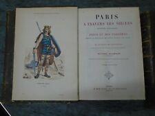 GOURDON DE GENOUILLAC-PARIS A TRAVERS LES SIECLES- 5 VOL COMPLET-1881-PLAN PARIS