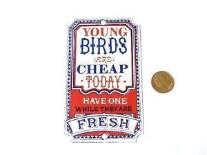 "Vintage Young Birds are Cheap Today 1970/80s Dodo Enamel Sign 4.5"" x 2.75"""