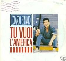 "EDOARDO BENNATO - TU VUOI L'AMERICA 7"" UNIQUE (S1764)"