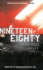 Excellent, Nineteen Eighty (Red Riding Quartet), David Peace, Book