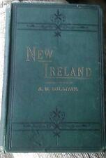 A.M.Sullivan, NEW IRELAND : POLITICAL SKETCHES .. OF THIRTY YEARS OF IRISH LIFE