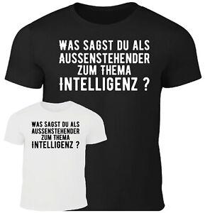 Fun T-Shirt Herren Sprüche lustig Thema Intelligenz Party Feier Männer Spass