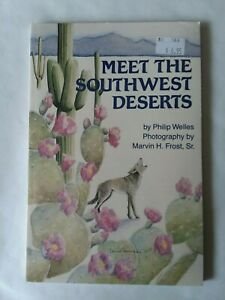 Meet the Southwest Deserts Welles Revised Edition 1991 Ppbk