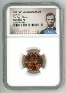 2019 W LINCOLN CENT 1C UNCIRCULATED NGC MS 68RD PL FIRST DAY OF ISSUE N90