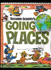 Richard Scarry's Going Places---hc---1971---Golden Press