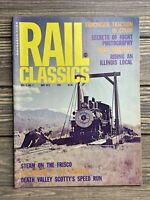 Vintage Magazine Real Classics May 1973 Steam On The Frisco