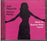 Astor Piazzolla, Horacio Ferrer: Maria De Buenos Aires - CD