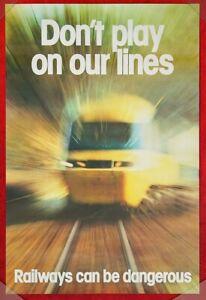 BR POSTER HIGH SPEED TRAIN HST PHOTO ARTWORK RAILWAYS DANGEROUS ORIGINAL 1970s