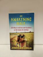 An Awakening Walk: 500 Miles to Self-Love and Acceptance on the Camino de...(i1)