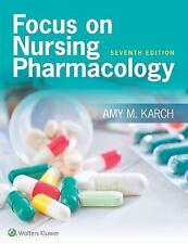Focus on Nursing Pharmacology by Amy M. Karch (2016, Revised)