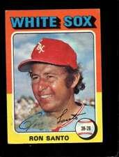 1975 TOPPS #35 RON SANTO GOOD WHITE SOX HOF *PS2066