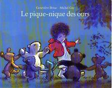 Le Pique-nique Des Ours BRISAC / GAY  école des loisirs  album enfant 3 ans &  +