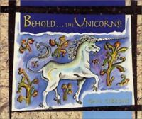 Behold... the Unicorns! by Gibbons, Gail