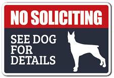 NO SOLICITING SEE DOG FOR DETAILS Novelty Sign dog animal warning funny gift