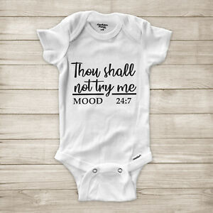 Thou Shall Not Try Me Mood 24:7 Bible Verse Christian Sassy Baby Infant Bodysuit